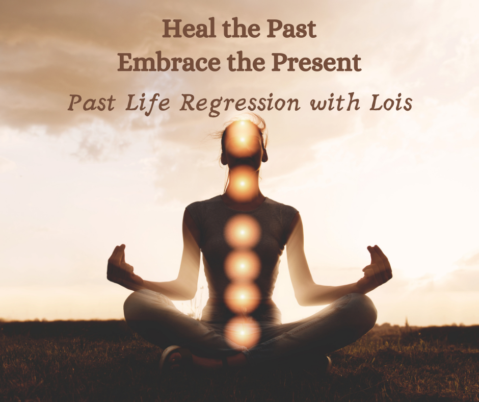 Past Life Regression with Lois
